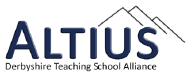 Altius - Derbyshire Teaching School Alliance